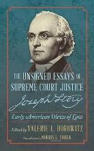 The Unsigned Essays of Supreme Court Justice Joseph Story