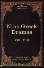 Nine Greek Dramas by Aeschylus, Sophocles, Euripides, and Aristophanes