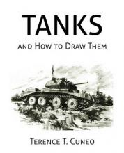 Tanks and How to Draw Them (WWII Era Reprint)