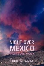 Night Over Mexico (a Hugh Rennert Mystery)