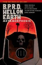 B.P.R.D. Hell on Earth Volume 12: Metamorphosis
