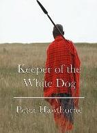 Keeper of the White Dog
