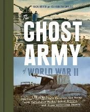 Ghost Army of World War II, the