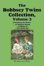 The Bobbsey Twins Collection, Volume 3