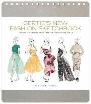 Gertie's New Fashion Sketchbook