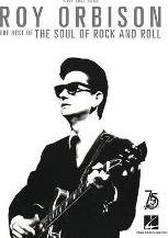 Orbison Roy The Best of the Soul of Rock and Roll PVG Songbook Bk