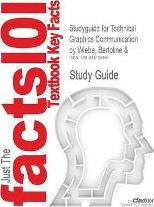 Studyguide for Technical Graphics Communication by Wiebe, Bertoline &, ISBN 9780073655987