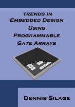 Trends in Embedded Design Using Programmable Gate Arrays