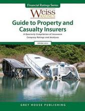 Weiss Ratings Guide to Property & Casualty Insurers, Summer 2015 Summer 2015