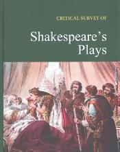 Critical Survey of Shakespeare's Plays