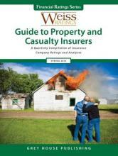 Weiss Ratings Guide to Property & Casualty Insurers, Spring 2016