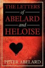 The Letters of Abelard and Heloise