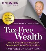 Rich Dad's Advisors: Tax-Free Wealth