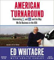 American Turnaround Reinventing AT&T and GM and the Way We Do Business in America