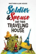 Soldier and Spouse and Their Traveling House