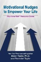 Motivational Nudges to Empower Your Life