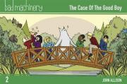 Bad Machinery Volume 2