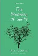 The Meaning of Gifts