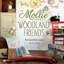 Mollie Makes Woodland Friends