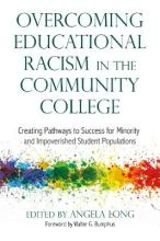 Overcoming Educational Racism in the Community College