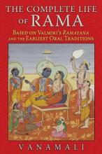 The Complete Life of Rama