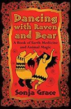 Dancing with Raven and Bear