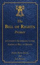 The Bill of Rights Primer