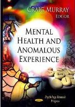 Mental Health & Anomalous Experience