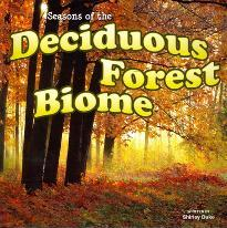Seasons of the Decidous Forest Biome