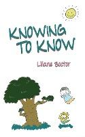 Knowing to Know