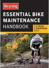 Bicycling Essential Road Bike Maintenance Handbook