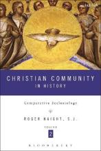 Christian Community in History Volume 2