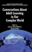 Conversations About Adult Learning in Our Complex World