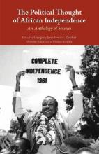The Political Thought of African Independence