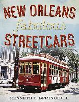 New Orleans Fabulous Streetcars