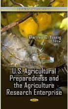U.S. Agricultural Preparedness & the Agriculture Research Enterprise