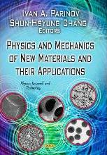 Physics & Mechanics of New Materials & Their Applications