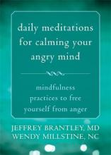 Daily Meditations for Calming Your Angry Mind