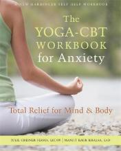 The Yoga-CBT Workbook for Anxiety