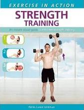 Exercise in Action: Strength Training
