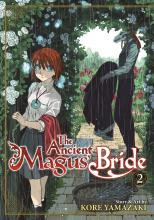 The Ancient Magus' Bride: Volume 2