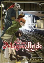 The Ancient Magus' Bride: Vol. 7