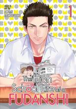 The High School Life of a Fudanshi: Vol. 1