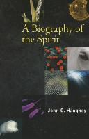 A Biography of the Spirit