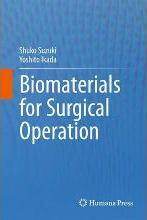 Biomaterials for Surgical Operation