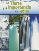 La Tierra y La Importancia del Agua (the Earth and the Role of Water)