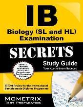 IB Biology (SL and HL) Examination Secrets Study Guide