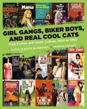 Girl Gangs, Biker Boys, And Real Cool Cats