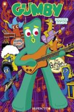 Gumby Graphic Novel Vol. 2: Rubber Bands