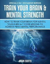 Train Your Brain & Mental Strength